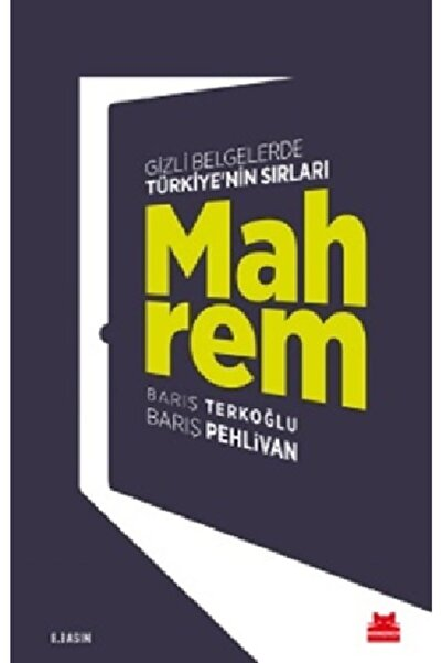 Kırmızı Kedi Yayınevi Mahrem - Gizli Belgelerde Türkiye'nin Sırları -