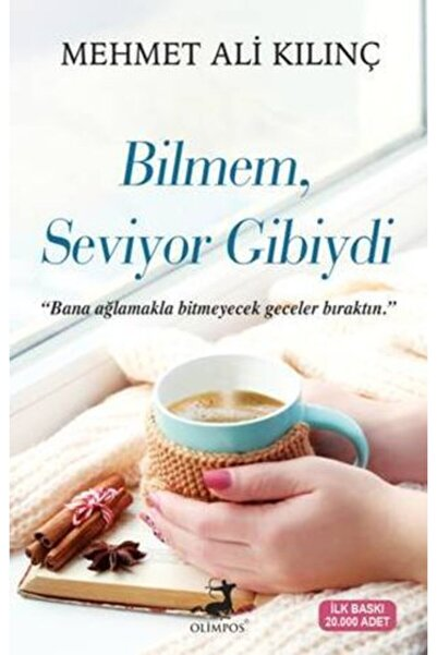 Olimpos Yayınları Bilmem Seviyor Gibiydi