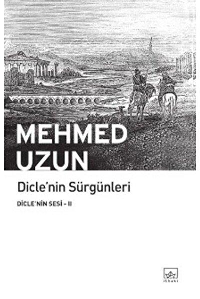 İthaki Yayınları Diclenin Sürgünleri - 2 - - Mehmed Uzun