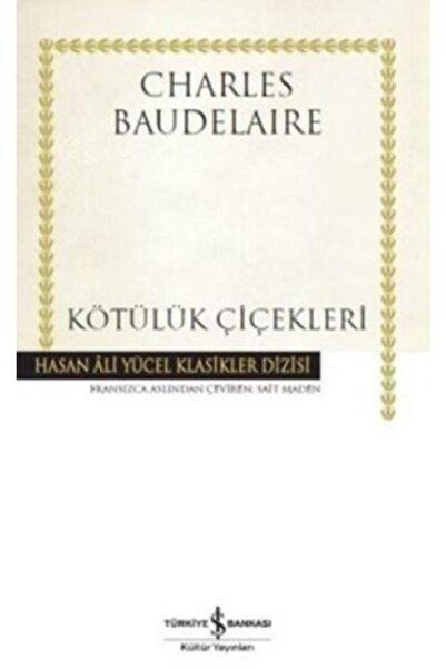 İş Bankası Kültür Yayınları Kötülük Çiçekleri