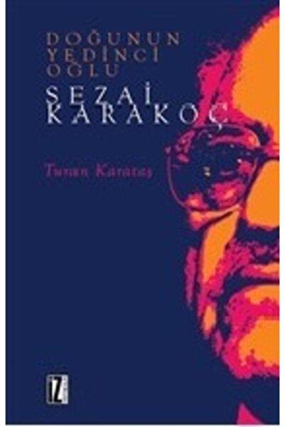 İz Yayıncılık Doğunun Yedinci Oğlu Sezai Karakoç