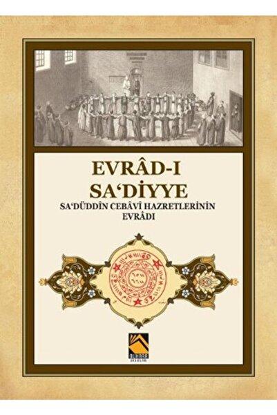 Buhara Yayınları Evrad-ı Sa'diyye - Sa'düddin Cebavi Hazretlerinin Evradı