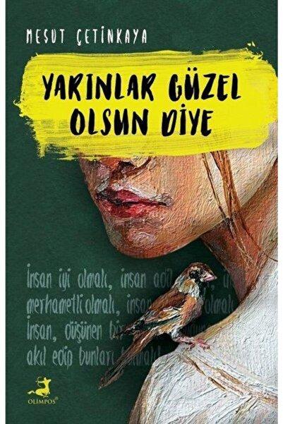 Olimpos Yayınları Yarınlar Güzel Olsun Diye