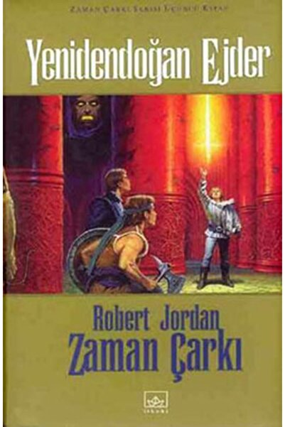 İthaki Yayınları Zaman Çarkı Serisi 3. Kitap Yenidendoğan Ejder Ciltli