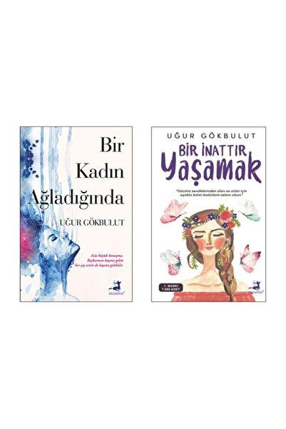 Olimpos Yayınları Bir Kadın Ağladığında , Bir Inattır Yaşamak , Uğur Gökbulut (ikili Set)