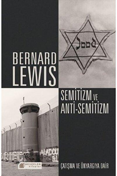 Akıl Çelen Kitaplar Semitizm Ve Antisemitizm Çatışma Ve Önyargıya Dair Bernard Lewis