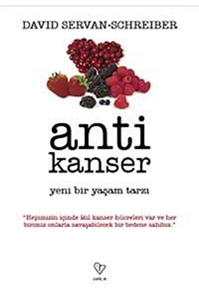 Varlık Yayınları Anti Kanser & Yeni Bir Yaşam Tarzı