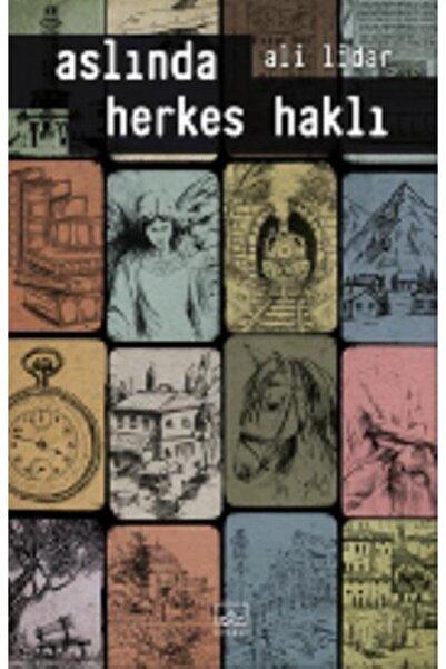 İthaki Yayınları Aslında Herkes Haklı