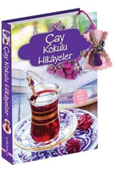 Yakamoz Yayınları Çay Kokulu Hikayeler Kokulu Kitap