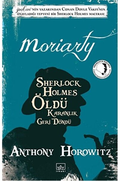 İthaki Yayınları Moriarty Sherlock Holmes Öldü Karanlık Geri Döndü