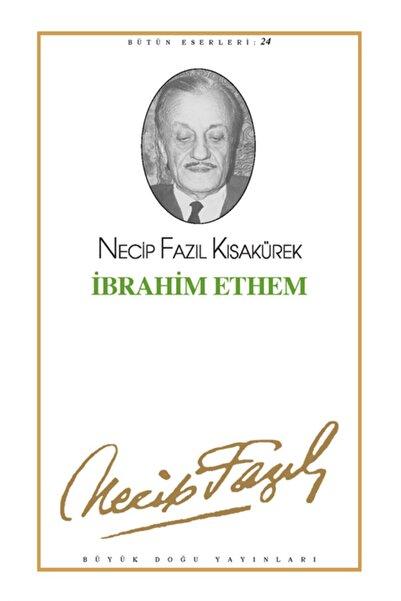 Büyük Doğu Yayınları Ibrahim Ethem - Necip Fazıl Kısakürek -