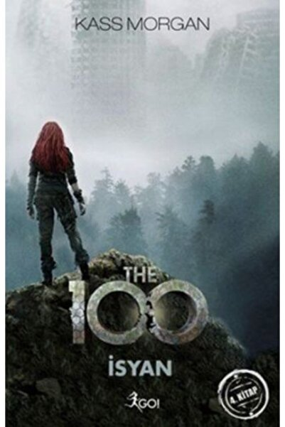 Go Kitap The 100 4. Kitap Isyan
