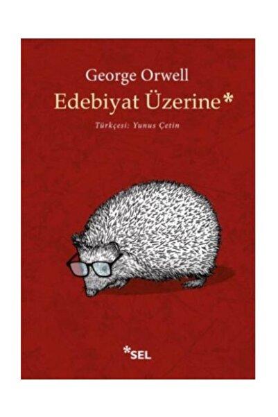 Sel Yayınları Edebiyat Üzerine