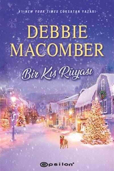Epsilon Yayınevi Bir Kış Rüyası -Debbie Macomber