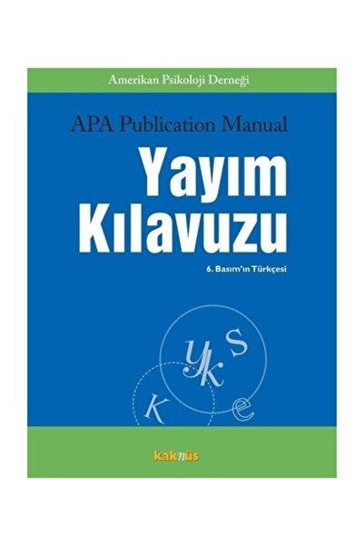 Kaknüs Yayınları APA Publication Manual Yayım Kılavuzu Kolektif