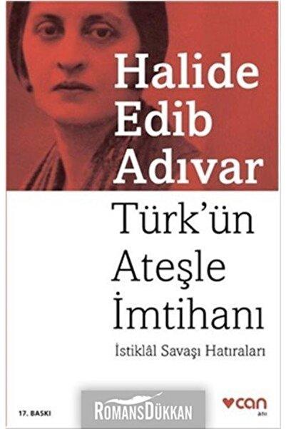 Can Yayınları Türk'ün Ateşle İmtihanı İstiklâl Savaşı Hatıraları
