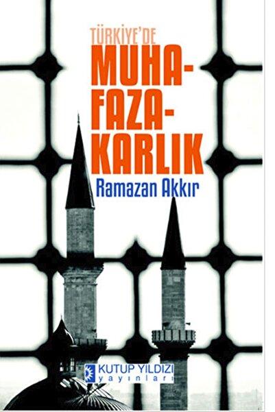 Kutup Yıldızı Yayınları Türkiye'de Muhafazakarlık
