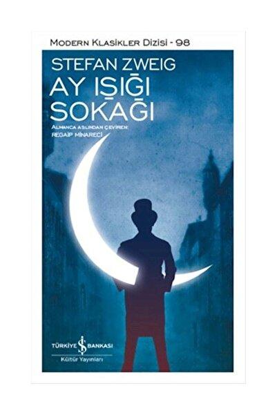 TÜRKİYE İŞ BANKASI KÜLTÜR YAYINLARI Ay Işığı Sokağı - Stefan Zweig
