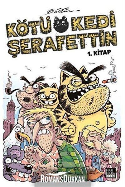Marmara Çizgi Yayınları Kötü Kedi Şerafettin 1 Kitap Bülent Üstün