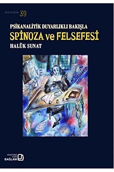Bağlam Yayıncılık Psikanalitik Duyarlıklı Bakışla Spinoza Ve Felsefesi / Düş-düşün 39