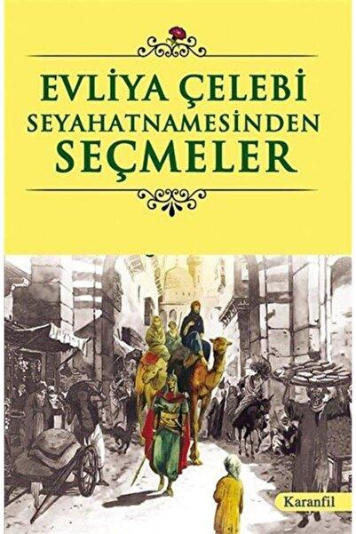 Karanfil Yayınları Evliya Çelebi Seyahatnamesinden Seçmeler