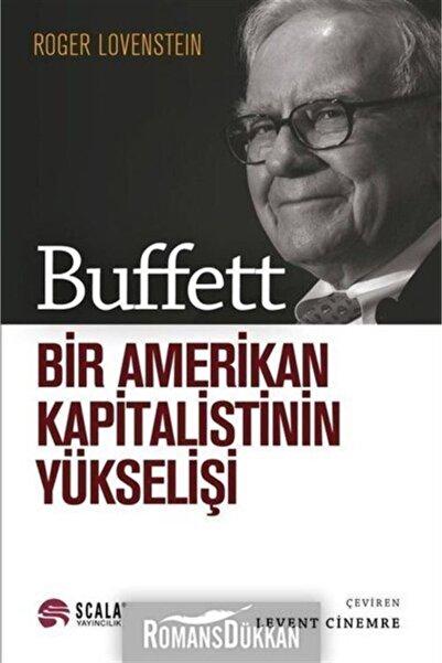 Scala Yayıncılık Buffett-bir Amerikan Kapitalistinin Yükselişi