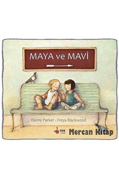 Kva Çocuk Yayınları Maya Ve Mavi