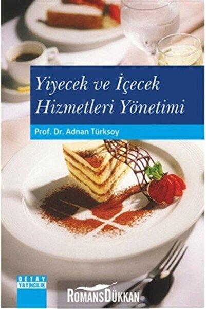 Detay Yayıncılık Yiyecek Ve Içecek Hizmetleri Yönetimi