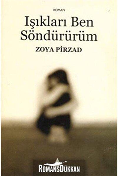 Aras Yayıncılık Işıkları Ben Söndürürüm - Zoya Pirzad 9786055753016