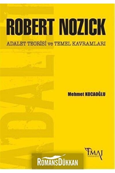 İmaj Yayınevi Robert Nozick: Adalet Teorisi Ve Temel Kavramları