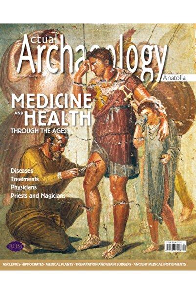 Aktüel Arkeoloji Medıcıne And Health Through The Ages
