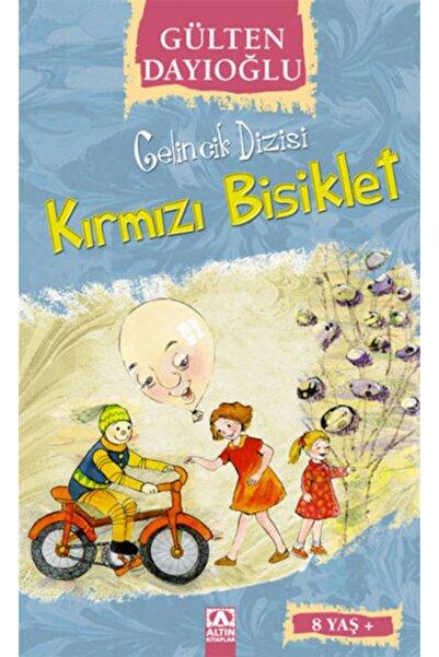 Altın Kitaplar Gelincik Dizisi - Kırmızı Bisiklet - Gülten Dayıoğlu