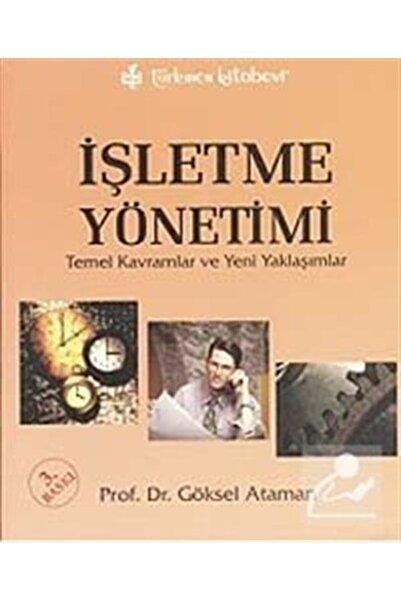 Türkmen Kitabevi Işletme Yönetimi & Temel Kavramlar Ve Yeni Yaklaşımlar