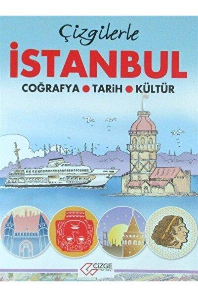 Çizge Çizgilerle Istanbul & Coğrafya - Tarih - Kültür