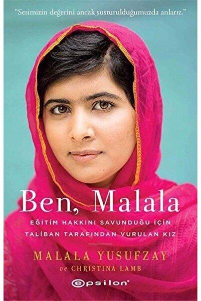 Epsilon Yayınevi Ben, Malala & Eğitim Hakkını Savunduğu Için Taliban Tarafından Vurulan Kız