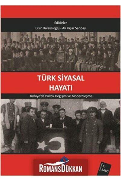 Sentez Yayınları Türk Siyasal Hayatı & Türkiye'de Politik Değişim Ve Modernleşme