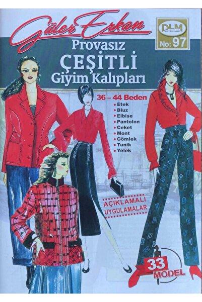 Dilem Yayınları Güler Erkan Provasız Çeşitli Giyim Kalıpları No: 97