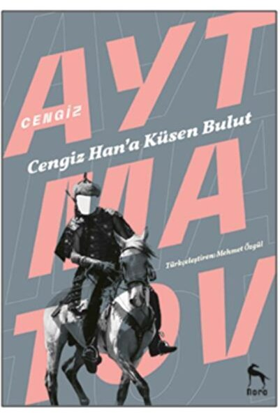Nora Kitap Cengiz Han A Küsen Bulut