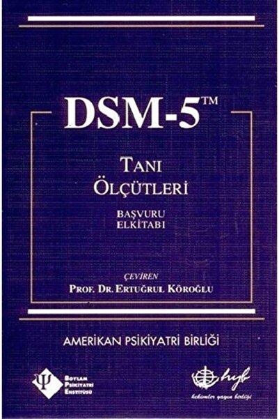 Hyb Yayıncılık Dsm-5 Tanı Ölçütleri Başvuru El Kitabı
