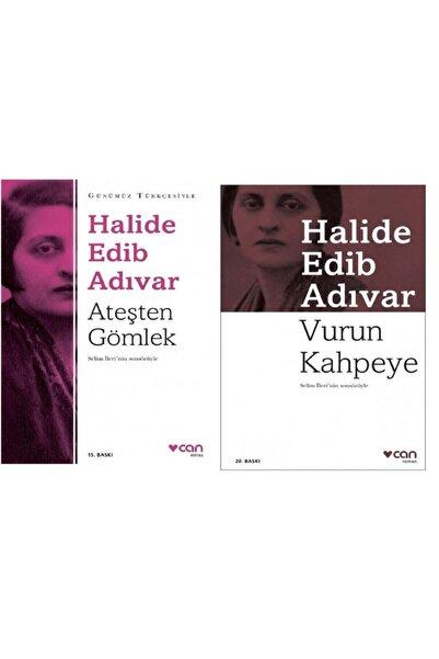 Can Yayınları Halide Edib Adıvar : Ateşten Gömlek -vurun Kahpeye