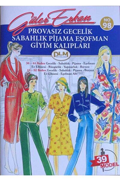Dilem Yayınları Güler Erkan Provasız Gecelik Sabahlık Pijama Eşofman No 98