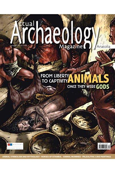 Aktüel Arkeoloji From Lıberty To Captıvıty : Anımals
