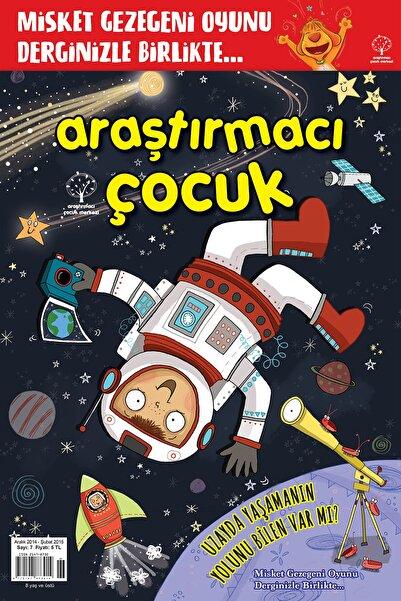 Araştırmacı Çocuk Merkezi Araştırmacı Çocuk Sayı 7 - Uzayda Yaşamanın Yolunu Bilen Var Mı?