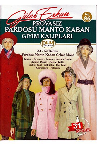 Dilem Yayınları Güler Erkan Provasız Pardösü Manto Kaban Giyim Kalıpları No:86