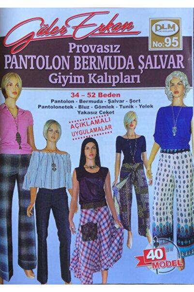 Dilem Yayınları Güler Erkan Provasız Pantolon Bermuda Şalvar Giyim Kalıpları No 95