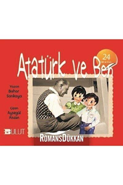 Bulut Yayınları Atatürk ve Ben