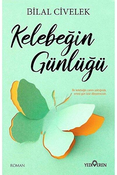 Yediveren Yayınları Kelebeğin Günlüğü - Bilal Civelek