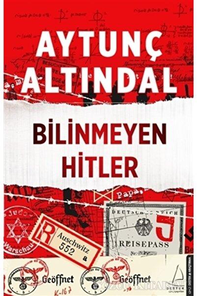 Destek Yayınları Bilinmeyen Hitler/aytunç Altındal