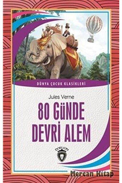 Dorlion Yayınevi 80 Günde Devri Alem Dünya Çocuk Klasikleri 7 12 Yaş
