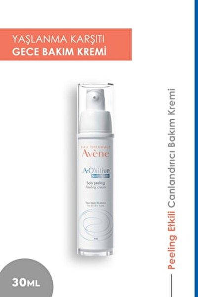 A-oxitive Yaşlanma Karşıtı Peeling Etkili Gece Bakım Kremi 30 ml